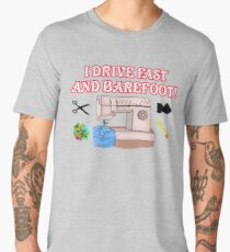 I Drive Fast and Barefoot! Men's Premium T-Shirt