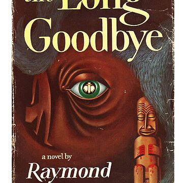 The Long Goodbye Raymond Chandler First Edition Book Cover by buythebook86