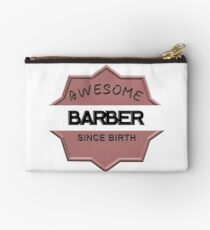 Awesome Barber Since Birth Studio Pouch