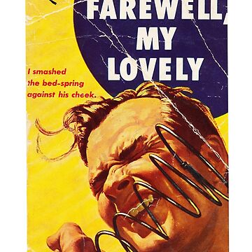 Farewell My Lovely Raymond Chandler Book Cover by buythebook86