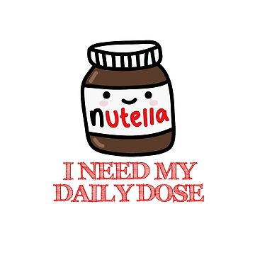 I Need My Daily Dose >Nutella< by activeyou