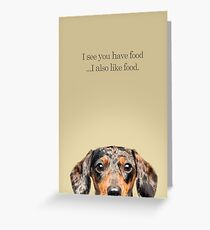 Funny and Hungry Dachshund Greeting Card