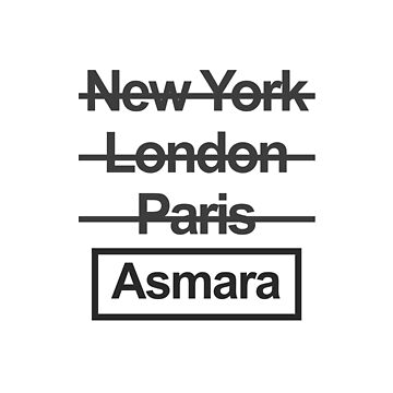 Eritrea Asmara City Text design by GetItGiftIt