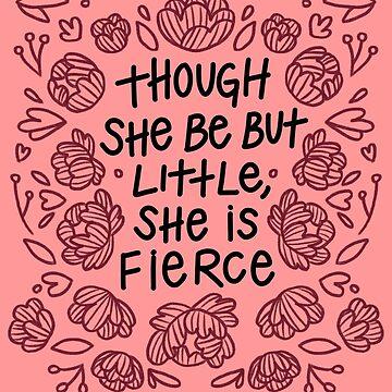 """""""Aunque sea pequeña, es feroz"""" - Shakespeare de bloemsgallery"""