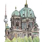 The Berliner Dom & TV Tower by Meaghan Roberts