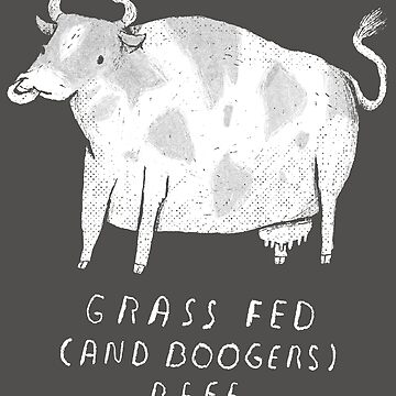 grass fed (and boogers) beef by louros