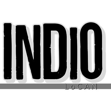 INDIO by Locan