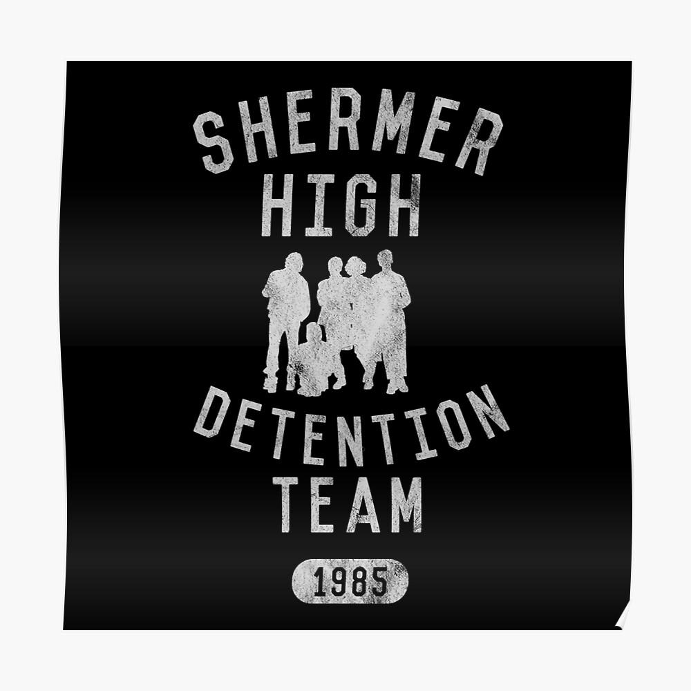 Shermer High Detention Team 1985 - Der Frühstücksclub Poster
