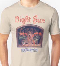 Night Sun Mournin' Shirt! T-Shirt