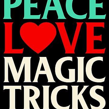 Magician Design / Magic Tricks Design / Magic Gift / Magician Gift / Peace Love Magic Tricks by FairOaksDesigns