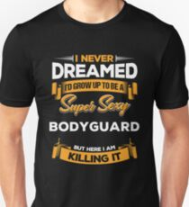 641c0eafbe Funny Bodyguard Quote Tshirt Gift Idea Slim Fit T-Shirt