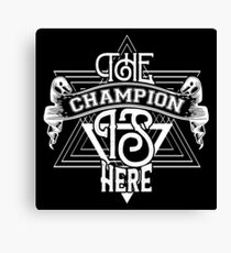 b1f7504228ef The champion is there sport fitness workout Canvas Print