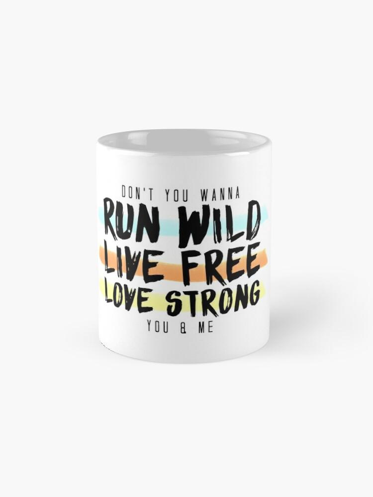 Alternative Ansicht von Wild ausführen Lebe frei. Lange stark. Tasse