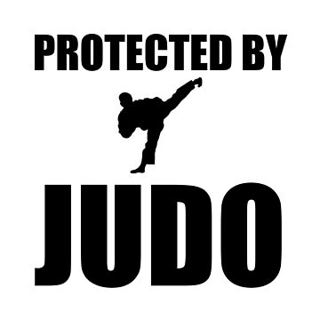 Protected By Judo Funny Martial Arts by TheBestStore