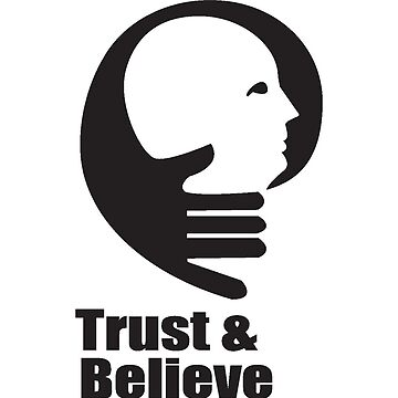 Trust & Believe by vipulyog