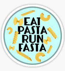 Eat Pasta Run Fasta Sticker