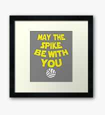 Funny May the spike volleyball be with you Framed Print