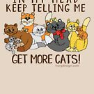 Get More Cats Funny Saying by ironydesigns