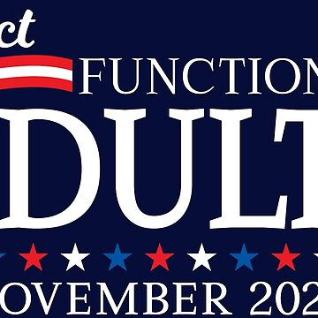 Elect Functioning Adults 2020  by machmigo