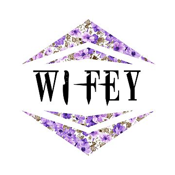 WIFEY. by madison20th