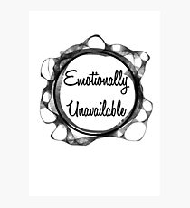 Emotionally Unavailable Wall Art   Redbubble