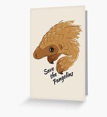 Speichern Sie die Pangolins - Baby Pangolin Grußkarte