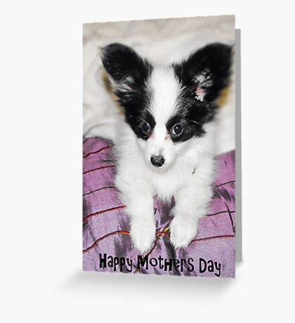 Mothers Day card Pup Greeting Card