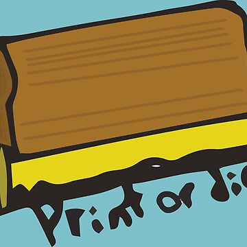 Print or Die (Squeegee) by dialon25