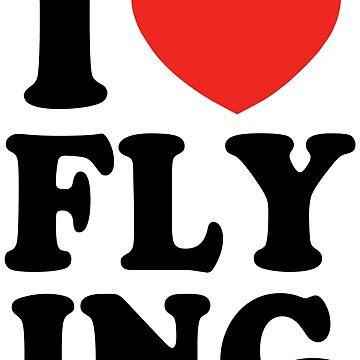 Ich liebe es zu fliegen von LAZYJSTUDIOS