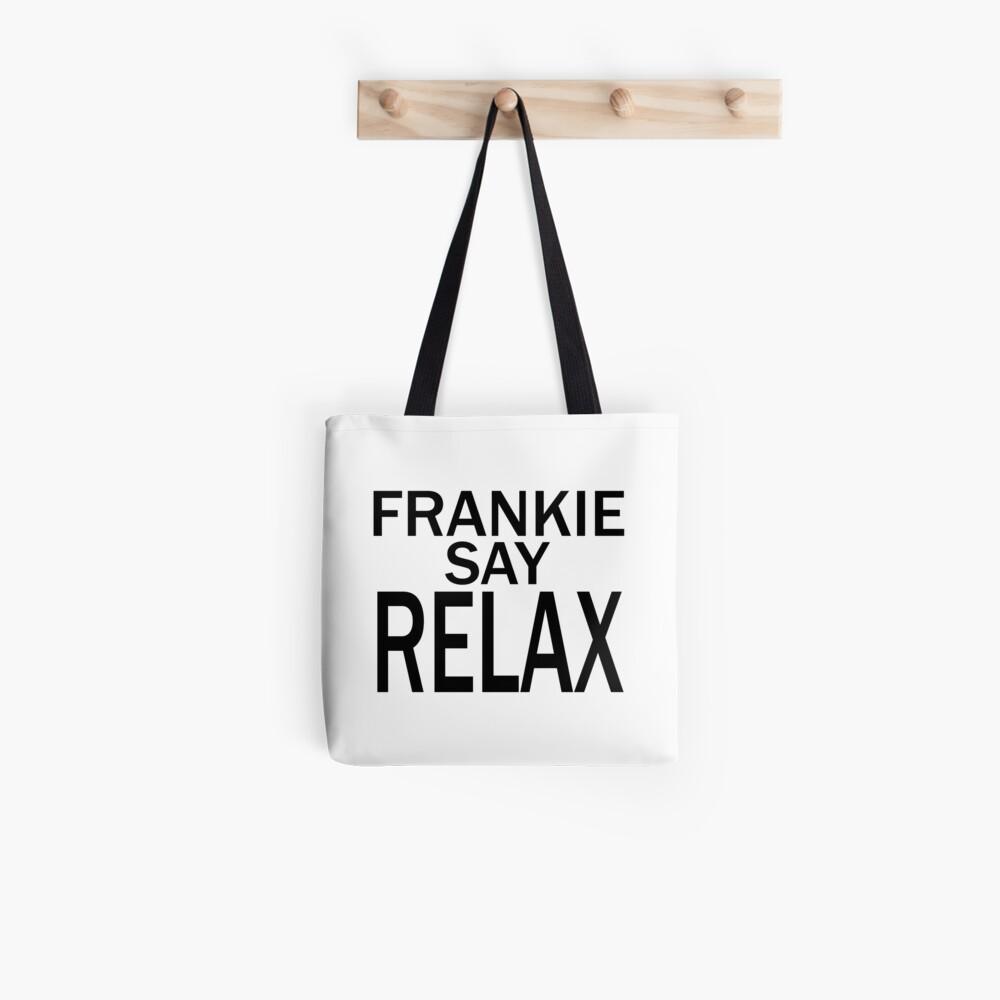 Frankie Say RELAX - BLK Bolsa de tela