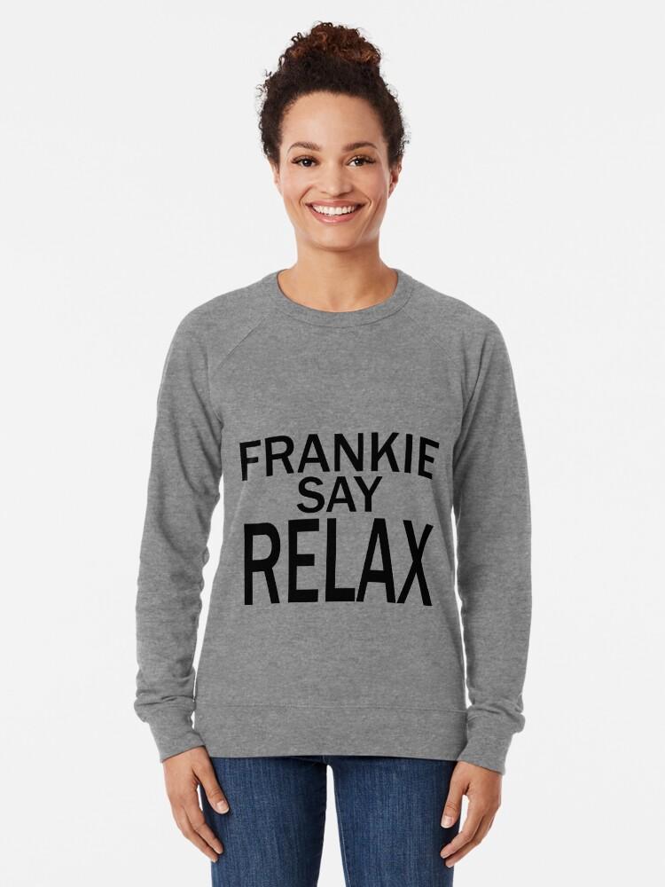 Vista alternativa de Sudadera ligera Frankie Say RELAX - BLK