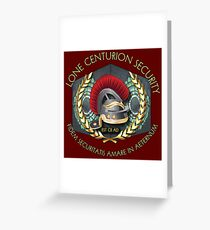 Lone Centurion Security Greeting Card