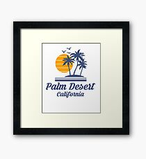 Palm Desert California Shirt State Home City Tourist Travel Souvenir Summer Family Vacation Decal Gift Framed Print