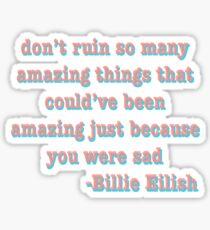 Billie Eilish quote Sticker