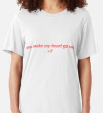 you make my heart go uwu Slim Fit T-Shirt