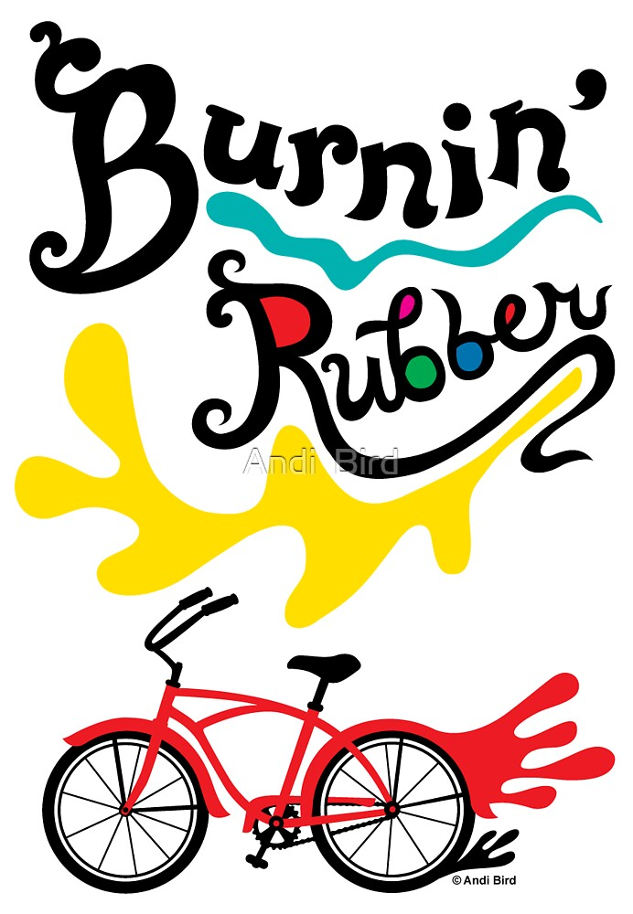 Burnin' Rubber ll - card by Andi Bird