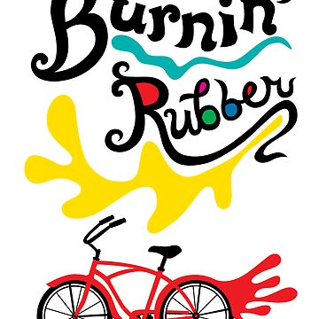 Burnin' Rubber   by andibird