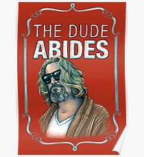 BIG LEBOWSKI-The Dude- Abides Poster