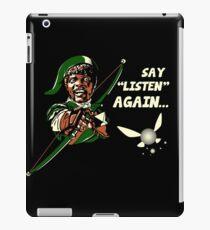 Say Listen Again iPad Case/Skin