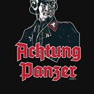ACHTUNG PANZER by PANZER212