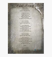 Poem for Pink Panther - What I Want Photographic Print