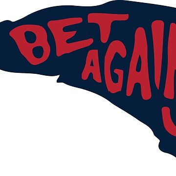Bet Against Us T-shirt #BetAgainstUs New England Shirts by rosadinardo4