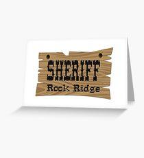 Sheriff Rock Ridge Greeting Card