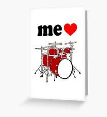 Me Love Drums Greeting Card
