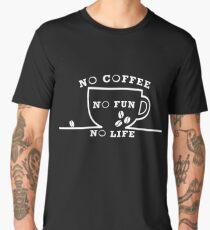 No Coffee No fun No Life No Coffee No Fun No Life Men's Premium T-Shirt