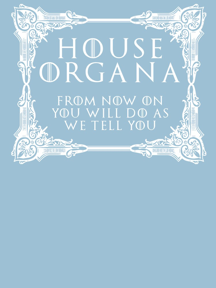 House Organa (white text) by houseorgana