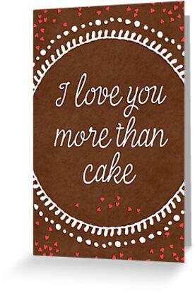 I love you more than cake by blursbyai