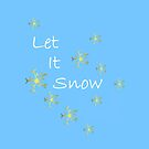 Let It Snow Gold Snowflakes by Sartoris Art & Photography