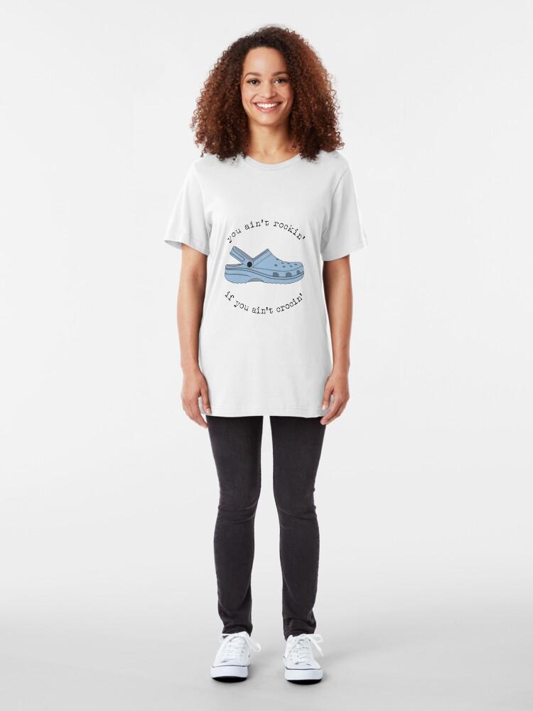 Alternate view of crocs, you ain't rockin if you ain't crocin' Slim Fit T-Shirt