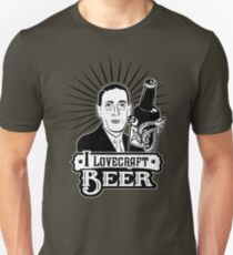 I Lovecraft Beer Unisex T-Shirt